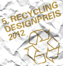 RecyclingDesignpreis 2012